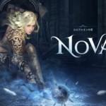【黒い砂漠】新クラス「ノヴァ」の事前依頼とイベントのまとめ